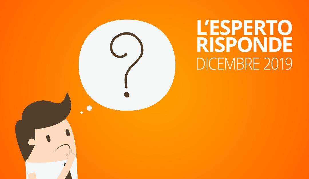 Le risposte alle vostre domande di dicembre 2019TEMPO DI LETTURA: 7 min