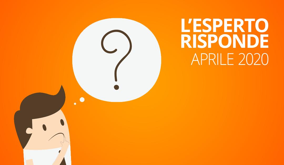 Le risposte alle vostre domande di aprile 2020TEMPO DI LETTURA: 4 min