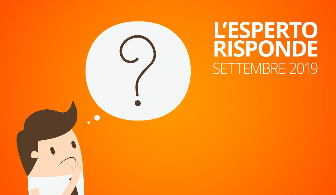 Le risposte alle vostre domande di settembre 2019TEMPO DI LETTURA: 6 min