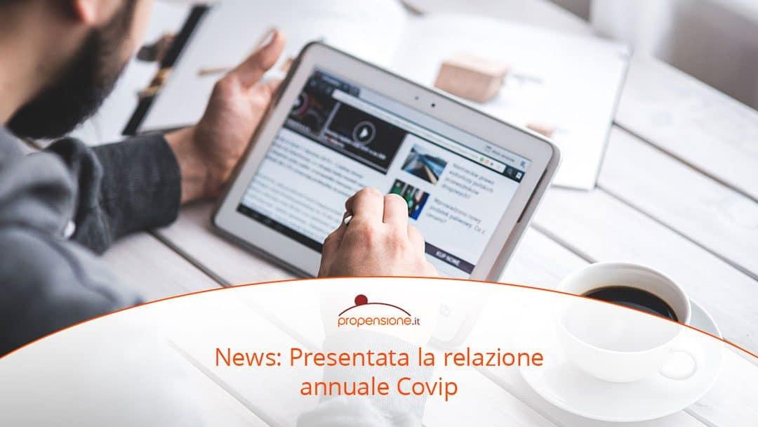 La previdenza integrativa nel 2017: la Covip presenta la sua relazione annualeTEMPO DI LETTURA: 2 min