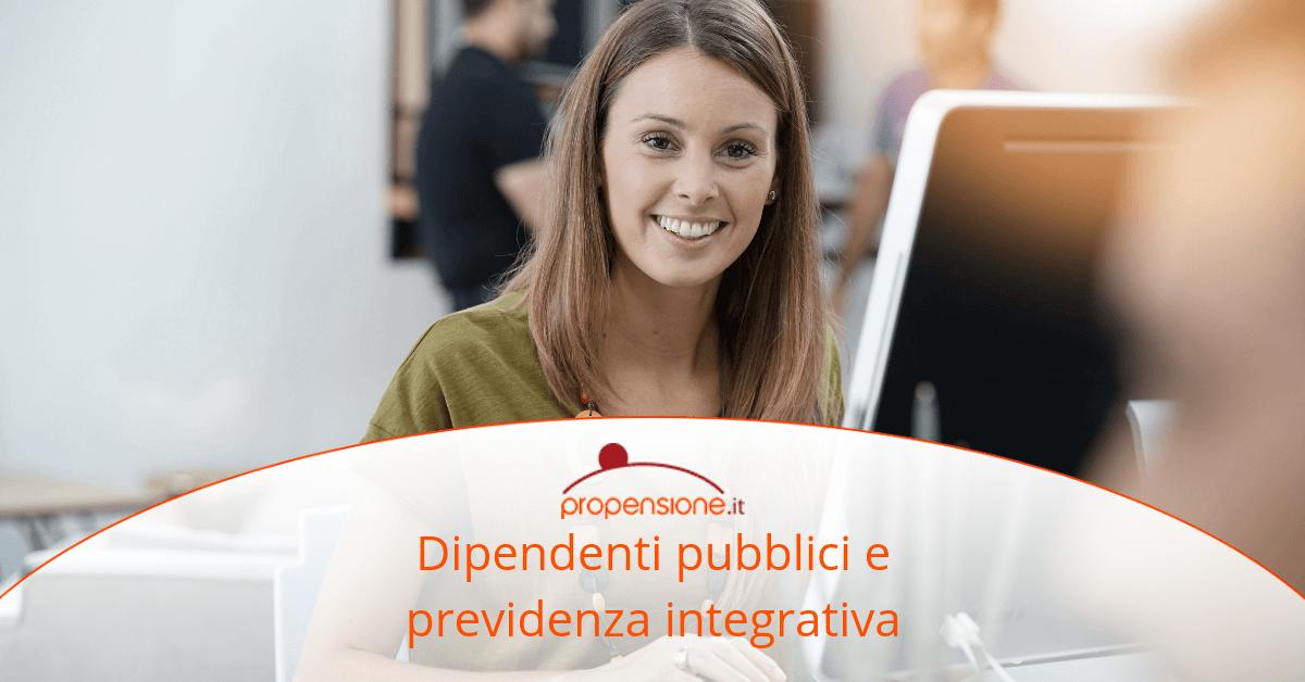 Previdenza complementare per i dipendenti pubblici